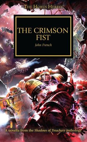 The Crimson Fist (The Horus Heresy #Novella)