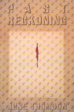 Past Reckoning (Inspector Rudd, #16)