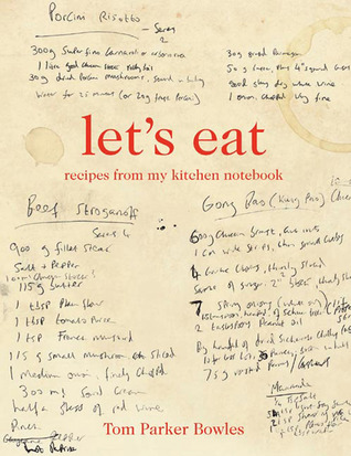 let-s-eat-recipes-from-my-kitchen-notebook