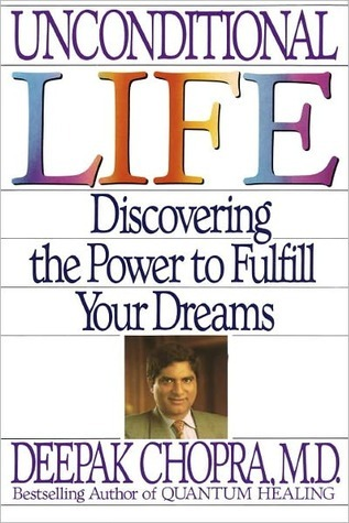 Unconditional Life: Discovering the Power to Fulfill Your Dreams EPUB