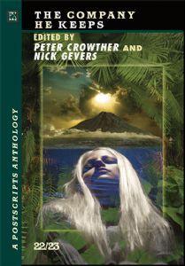 The Company He Keeps: A Postscripts Anthology 22/23