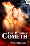 The Milkman Cometh by Kate Richards