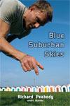 Blue Suburban Skies