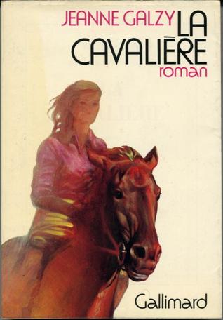 La cavalière (La surprise de vivre, #3)