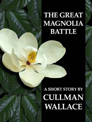 The Great Magnolia Battle