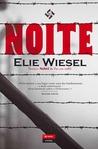Noite by Elie Wiesel