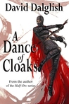 A Dance of Cloaks (Shadowdance, #1)