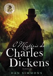 O Mistério de Charles Dickens - Volume 2