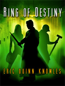 Ring of Destiny by Eric Quinn Knowles