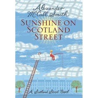 Sunshine on Scotland Street (44 Scotland Street, #8)