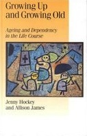 Growing Up and Growing Old: Ageing and Dependency in the Life Course