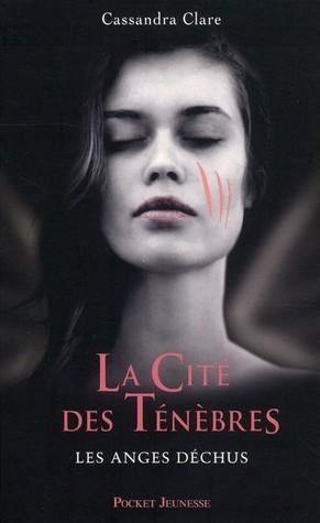 Les anges déchus (La Cité des Ténèbres, #4)