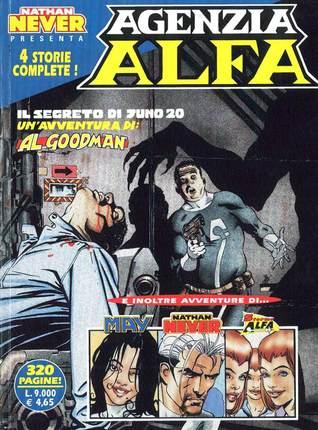 Agenzia Alfa n. 6: Il segreto di Juno 20 - Il tradimento - L'astronave fantasma - Il volto del nemico