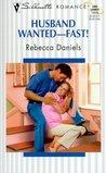 Husband Wanted -- Fast!