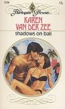 Shadows On Bali  (Harlequin Presents, No. 1126)