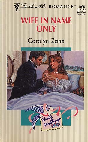 Wife In Name Only (Hasty Weddings) (Silhouette Romance, No 1035)
