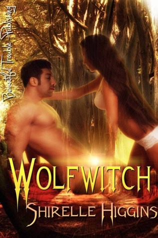 Wolfwitch by Shirelle Higgins