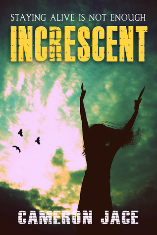 Increscent(I Am Alive 2)