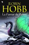 La Fureur du fleuve by Robin Hobb