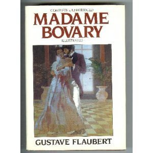 Madame Bovary: A Story of Provincial Life