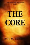 The Core by J.M. Zuniga