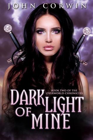 Dark Light of Mine(Overworld Chronicles 2)