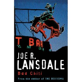 Bad Chili by Joe R. Lansdale