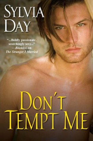 Don't Tempt Me by Sylvia Day
