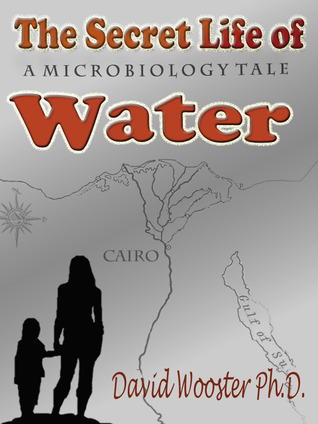 The Secret Life of Water: A Microbiology Tale