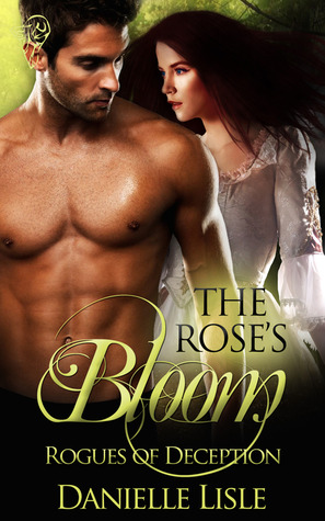 The Rose's Bloom (Rogues of Deception, #1)