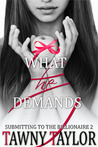 What He Demands (My Alpha Billionaire, #2)