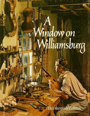 A Window on Williamsburg