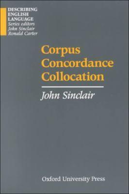 Corpus, Concordance, Collocation