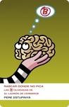 Rascar donde no pica: Las B olvidadas del ladrón de cerebros (El ladrón de cerebros #1.5)