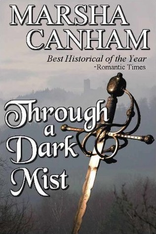 Through a Dark Mist by Marsha Canham