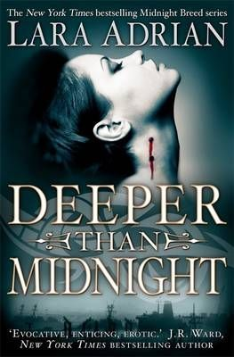 Deeper Than Midnight (Midnight Breed, #9)