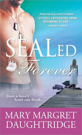 SEALed Forever by Mary-Margret Daughtridge