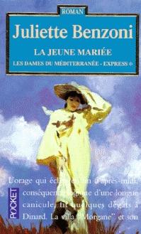 La jeune mariée (Les dames du méditerranée-express, #1)