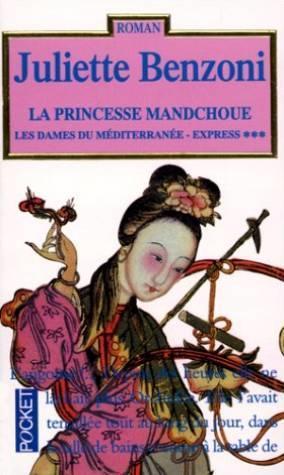 La princesse Mandchoue (Les dames du méditerranée-express #3)