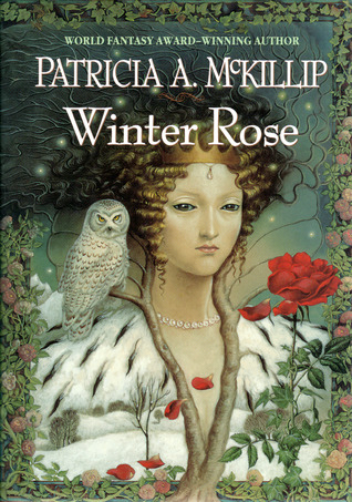 Book Review: Patricia A. McKillip's Winter Rose