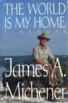 World Is My Home: A Memoir