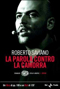 La parola contro la camorra by Roberto Saviano