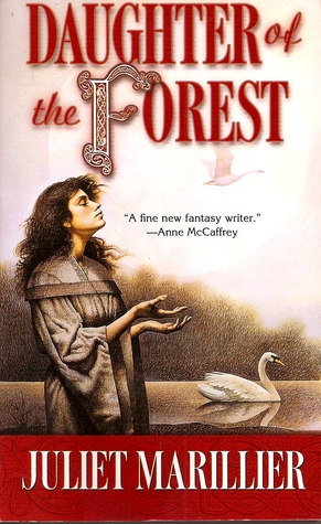 Daughter of the Forest by Juliet Marillier