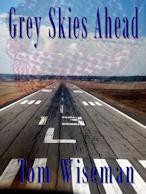 Grey Skies Ahead