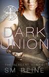 Dark Union (Descent, #3)