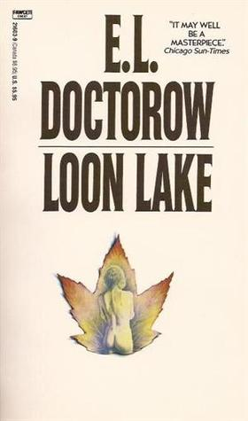 loon lake by e l doctorow 2014-10-6  written by e l doctorow, narrated by mark bramhall download the app and start listening to loon lake today - free with a 30 day trial keep your audiobook forever, even if you cancel.