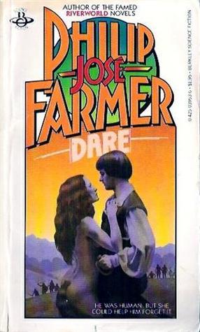 Dare by Philip José Farmer