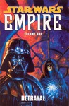Star Wars: Empire, Volume 1: Betrayal