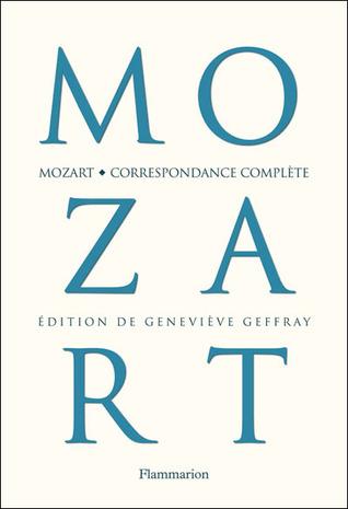Ebook Correspondance complète by Wolfgang Amadeus Mozart PDF!