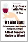Any Glass with Wine In It Is a Wine Glass by Nicholas Walter
